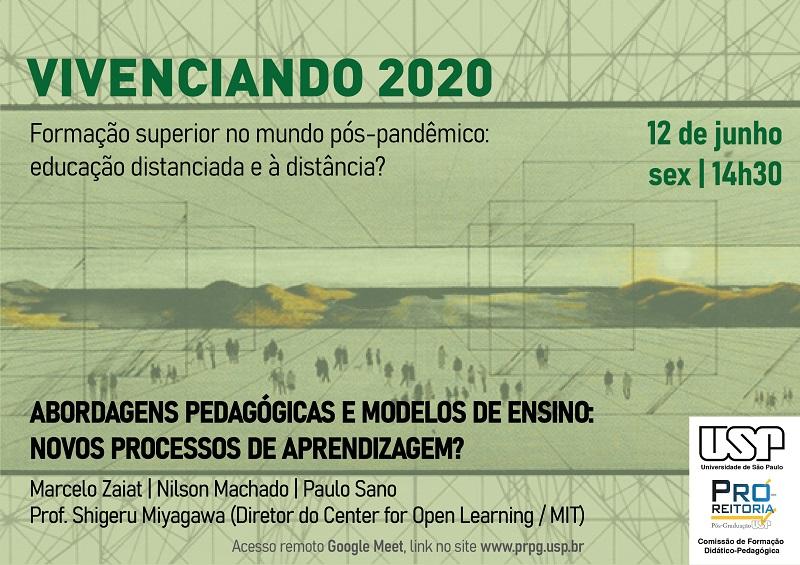 Vivenciando 2020: Abordagens pedagógicas e modelos de ensino: novos processos de aprendizagem?