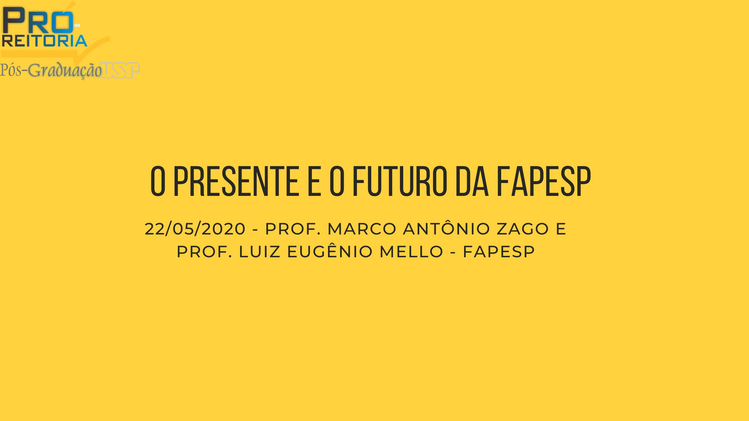 O presente e o futuro da FAPESP