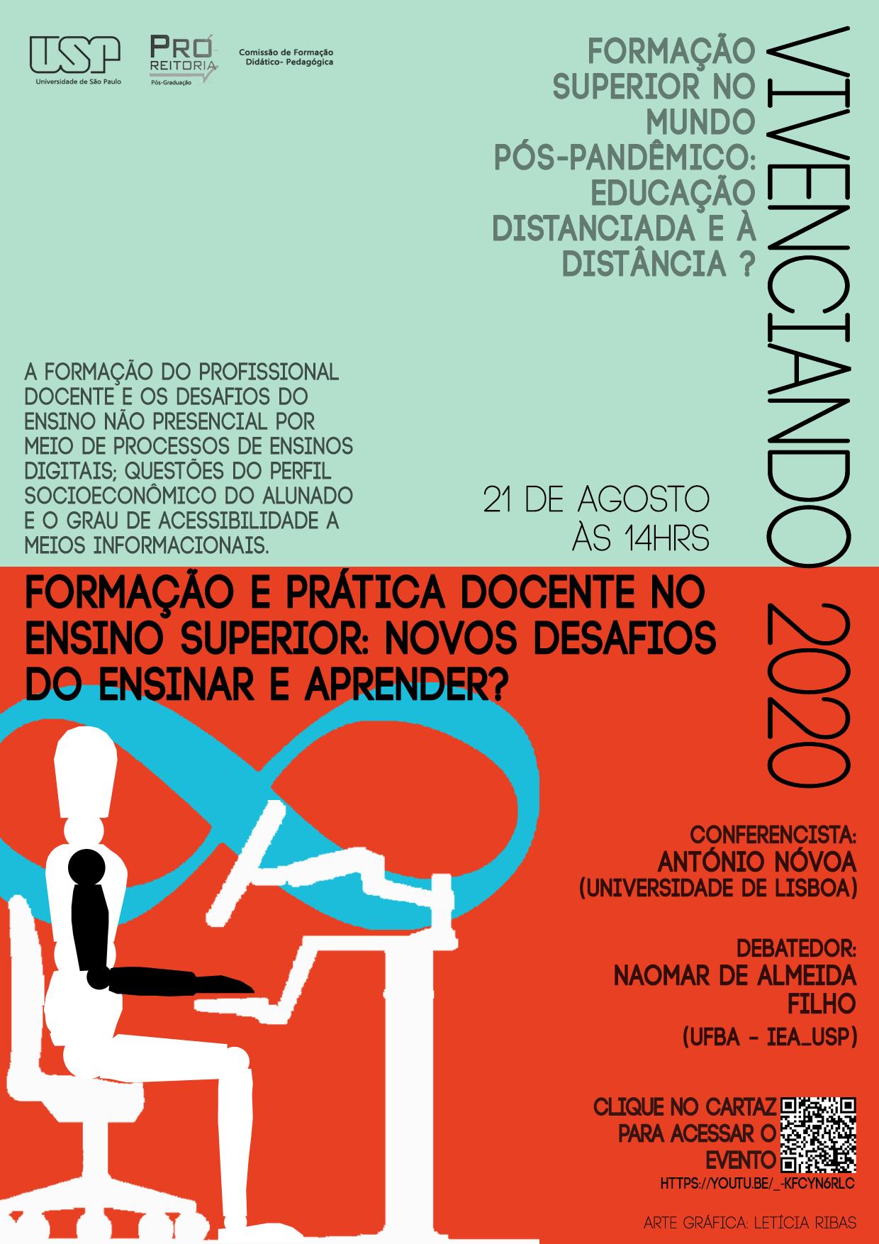 Vivenciando 2020: Formação e prática docente no ensino superior: novos desafios do ensinar e aprender.