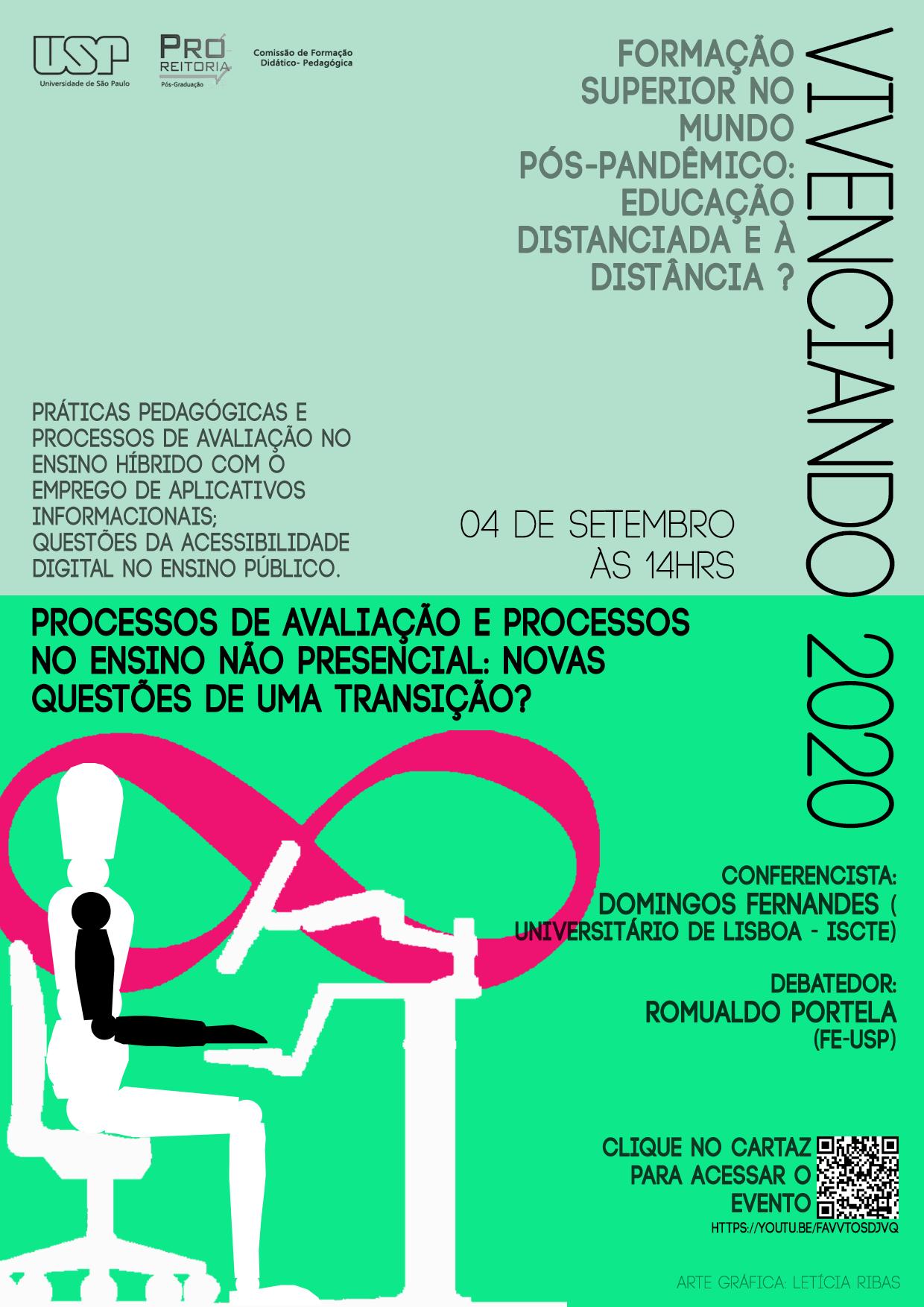 VIVENCIANDO 2020: PROCESSOS DE AVALIAÇÃO E AVALIAÇÃO DE PROCESSOS NO ENSINO NÃO PRESENCIAL: NOVAS QUESTÕES DE UMA TRANSIÇÃO?